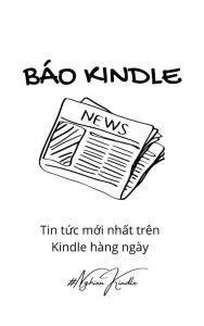 Hướng dẫn đọc báo trên Kindle với KindleEar 1